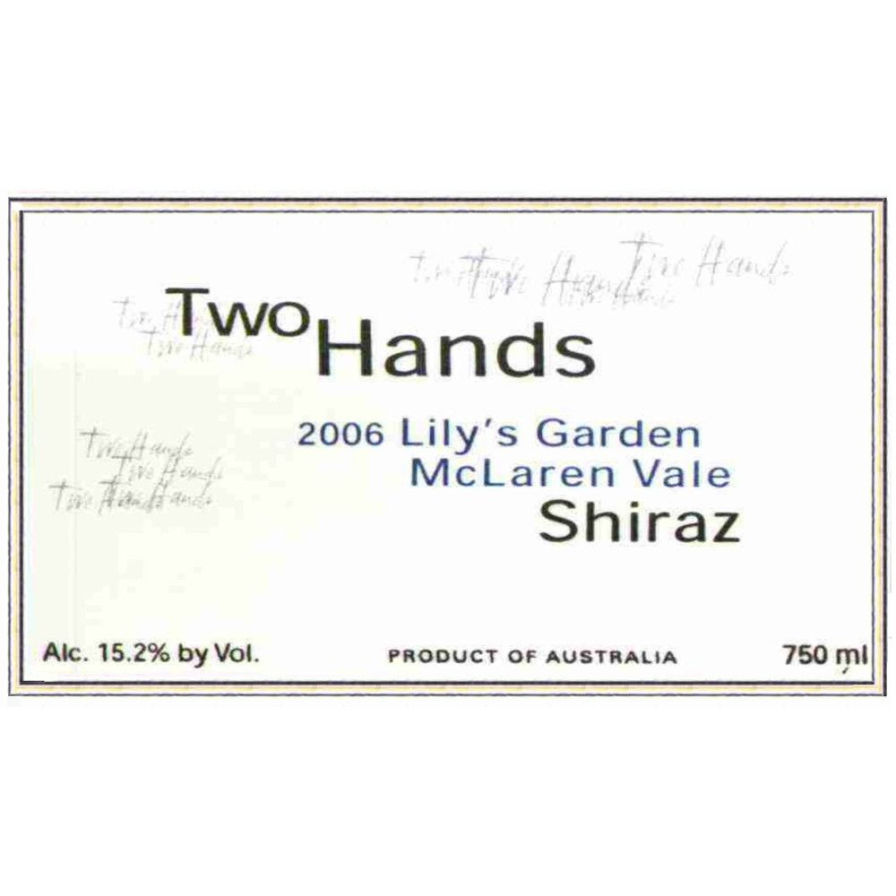 Two Hands Lily's Garden Shiraz 2006 Front Label