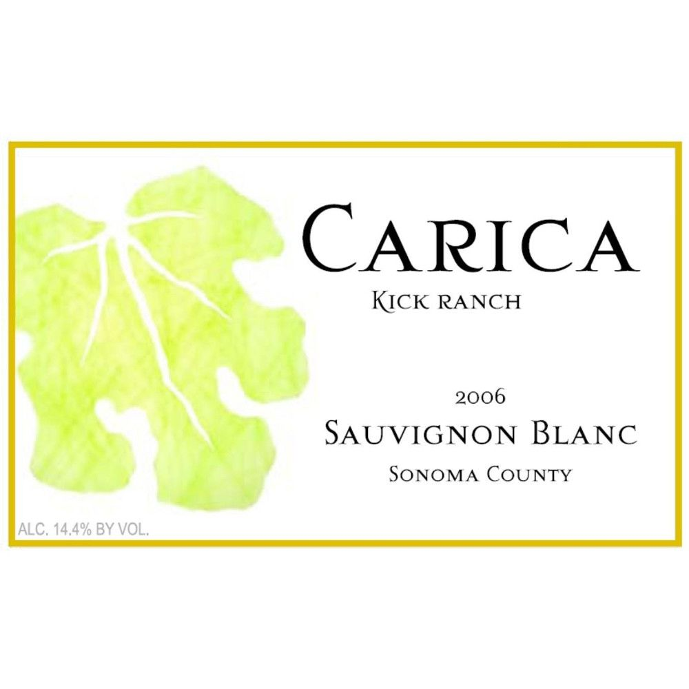 Carica Kick Ranch Sauvignon Blanc 2006 Front Label