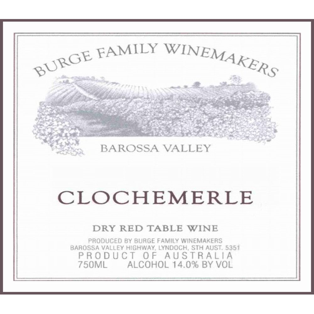Burge Family Clochemerle GSM 2005 Front Label