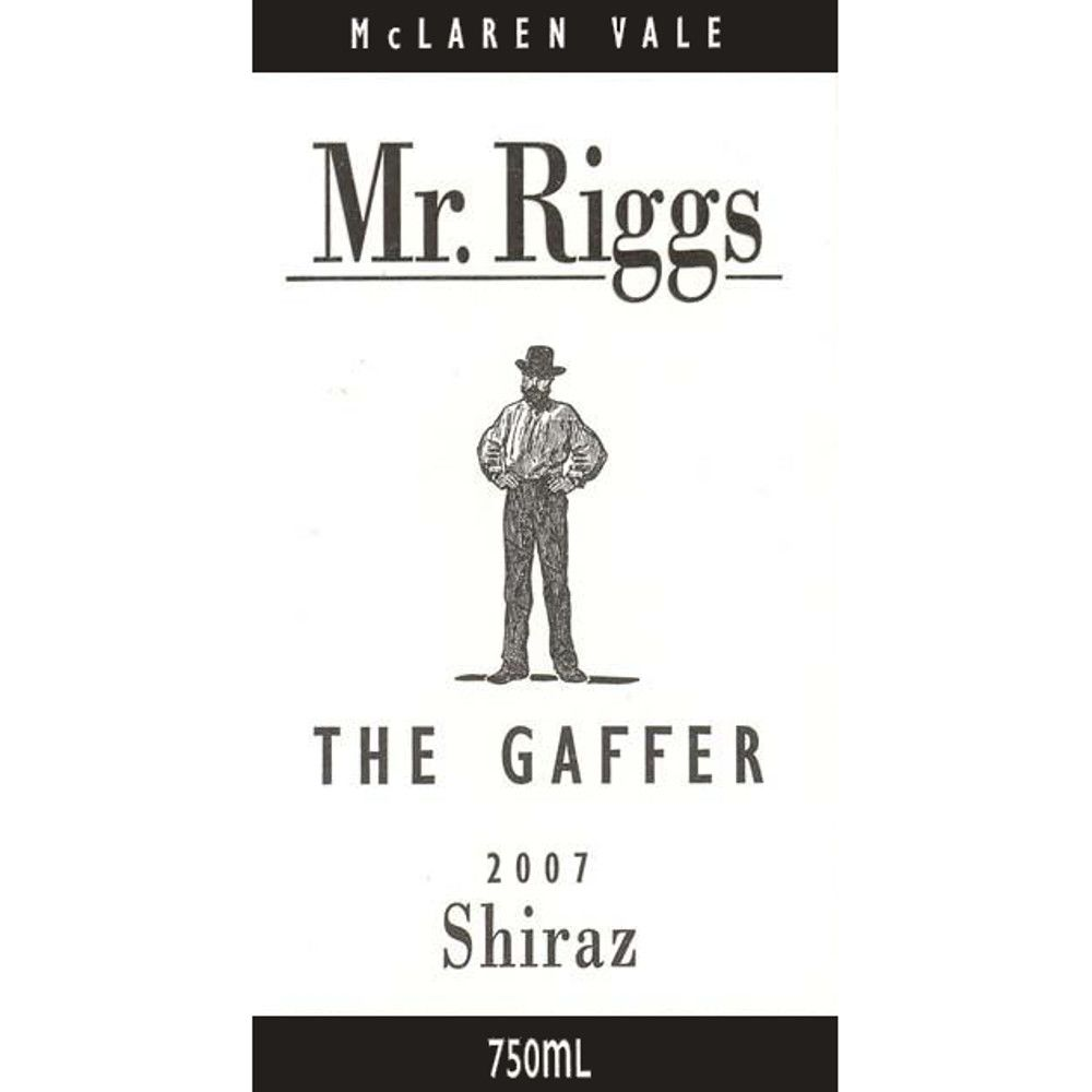 Mr. Riggs The Gaffer Shiraz 2007 Front Label