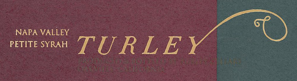 Turley Library Petite Syrah 2005 Front Label