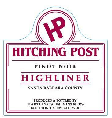 Hitching Post Highliner Pinot Noir 2017  Front Label