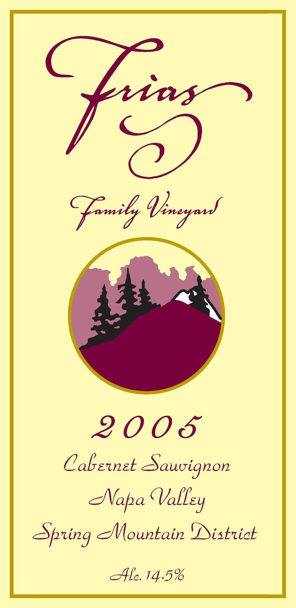 Frias Family Vineyard Spring Mountain District Cabernet Sauvignon 2005 Front Label