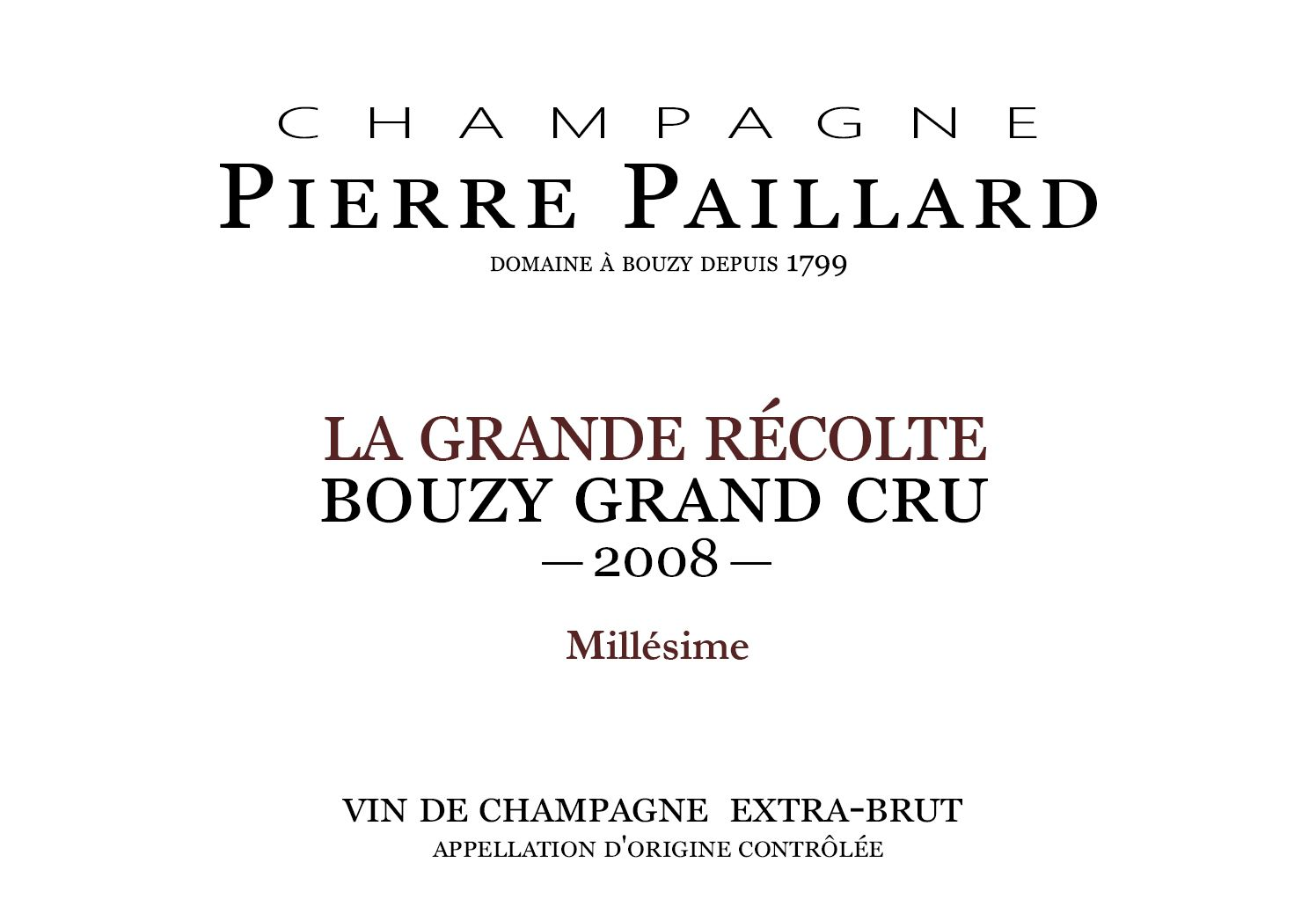Pierre Paillard La Grand Recolte Millesime Grand Cru 2008  Front Label