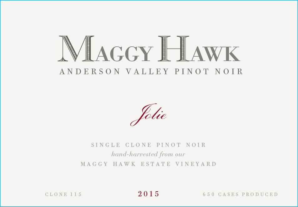 Maggy Hawk Jolie Anderson Valley Pinot Noir 2015  Front Label