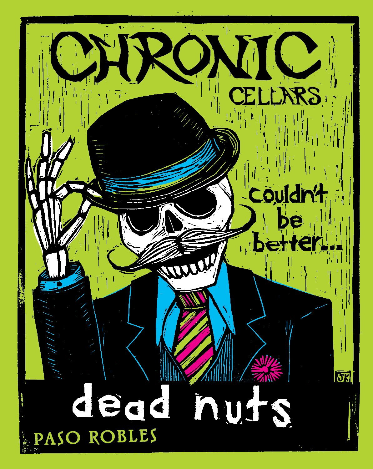 Chronic Cellars Dead Nuts Red Blend 2016  Front Label