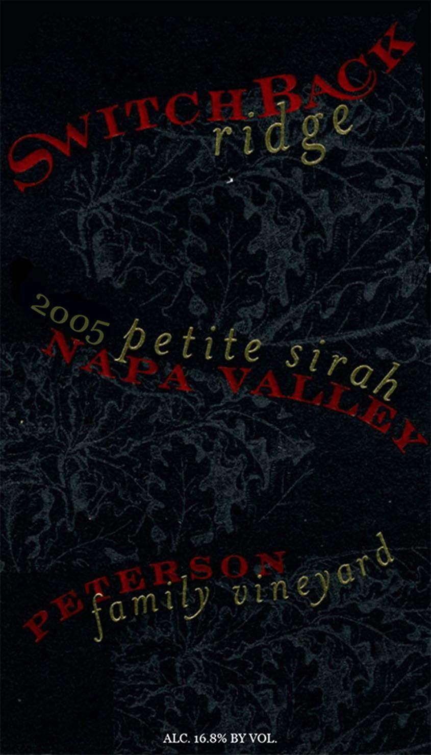 Switchback Ridge Peterson Family Vineyard Petite Sirah 2005  Front Label