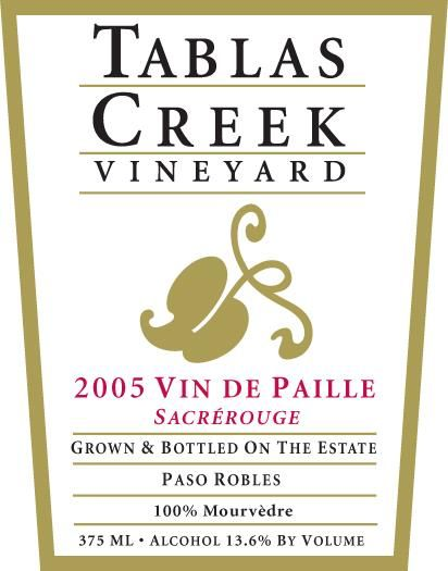 Tablas Creek Vin de Paille Sacrerouge Mourvedre 2005  Front Label