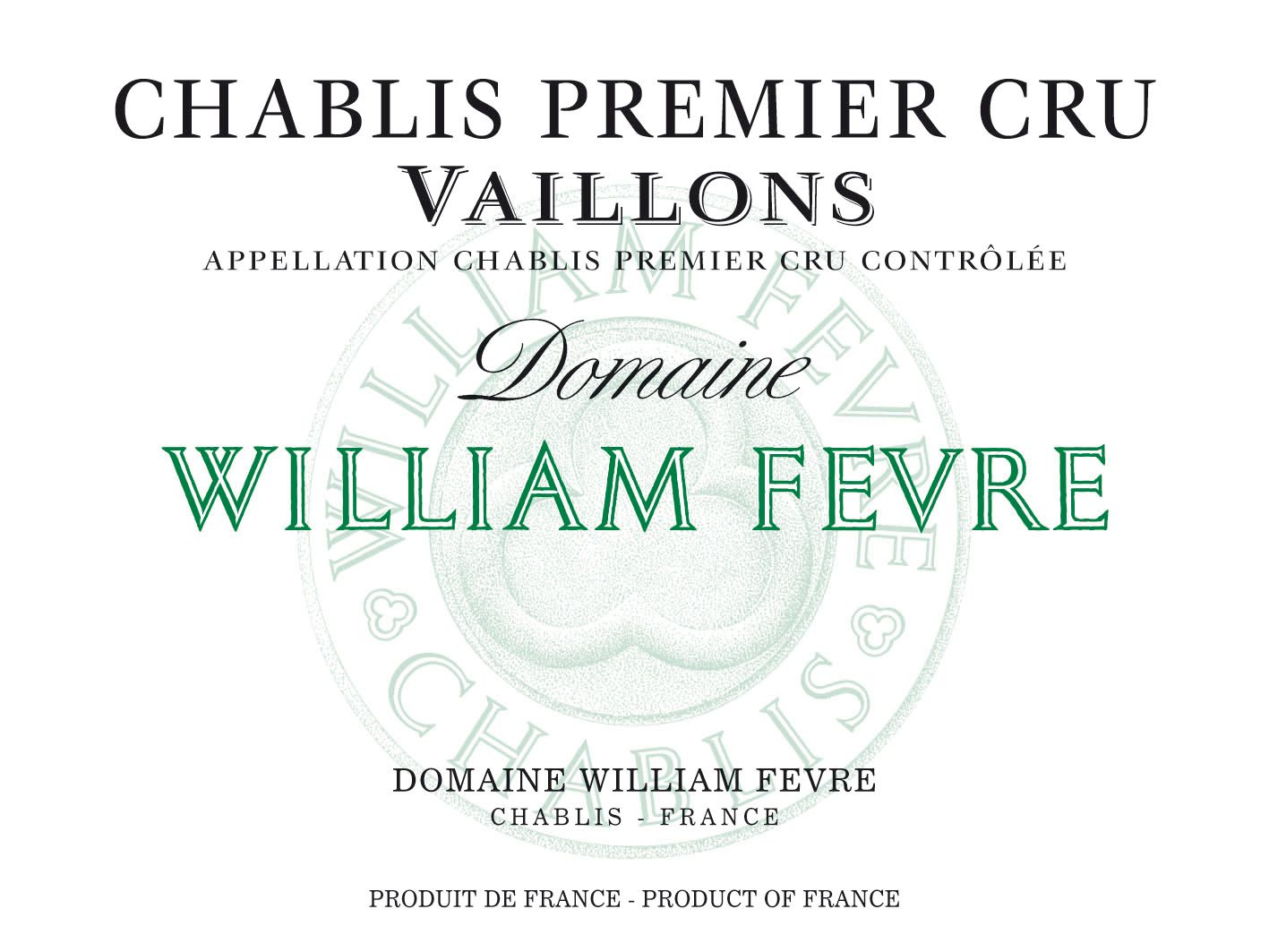 William Fevre Chablis Vaillons Premier Cru 2018  Front Label