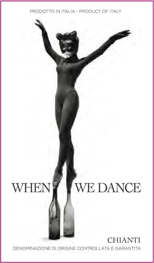 Il Palagio When We Dance Chianti 2017 Front Label