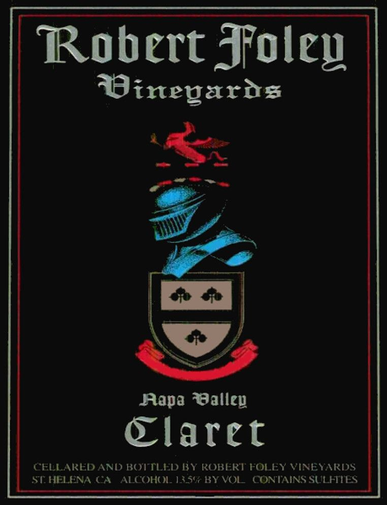 Robert Foley Vineyards Claret 2006  Front Label