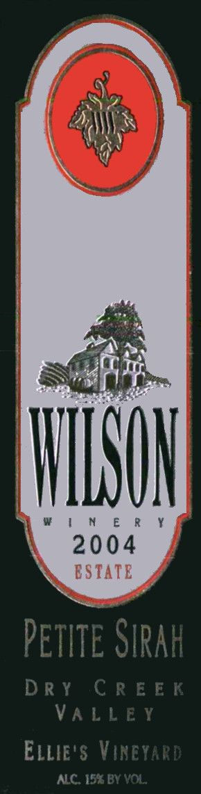 Wilson Winery Ellie's Petite Sirah 2004 Front Label