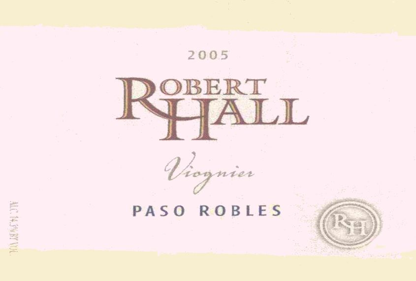 Robert Hall Viognier 2005 Front Label