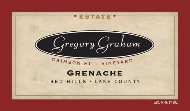 Gregory Graham Crimson Hill Vineyard Grenache 2009  Front Label