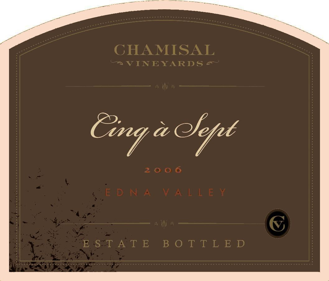 Chamisal Vineyards Cinq a Sept 2006 Front Label