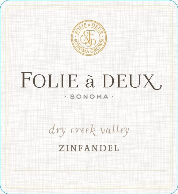 Folie a Deux Dry Creek Zinfandel 2016  Front Label