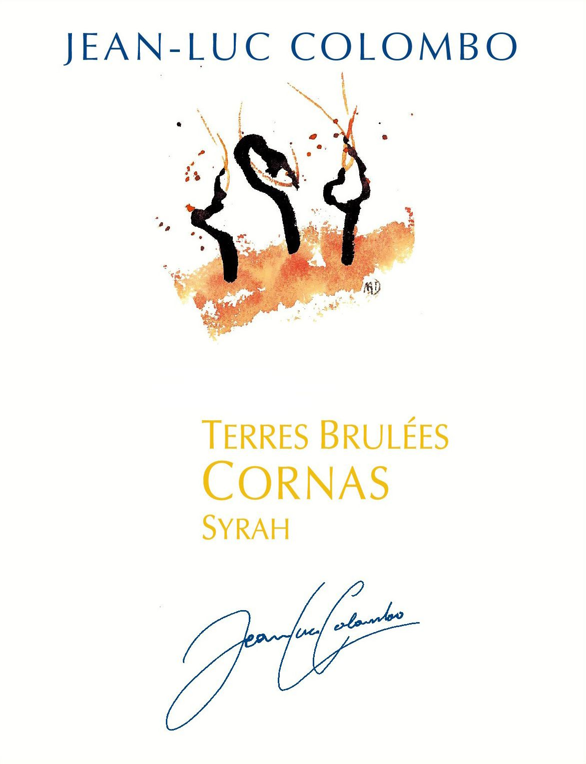 Jean-Luc Colombo Cornas Les Terres Brulees 2016  Front Label
