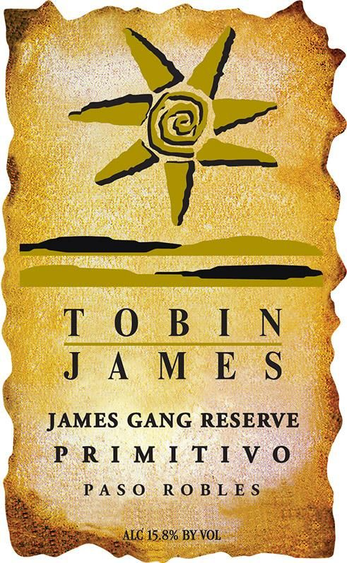 Tobin James James Gang Reserve Primitivo 2010  Front Label