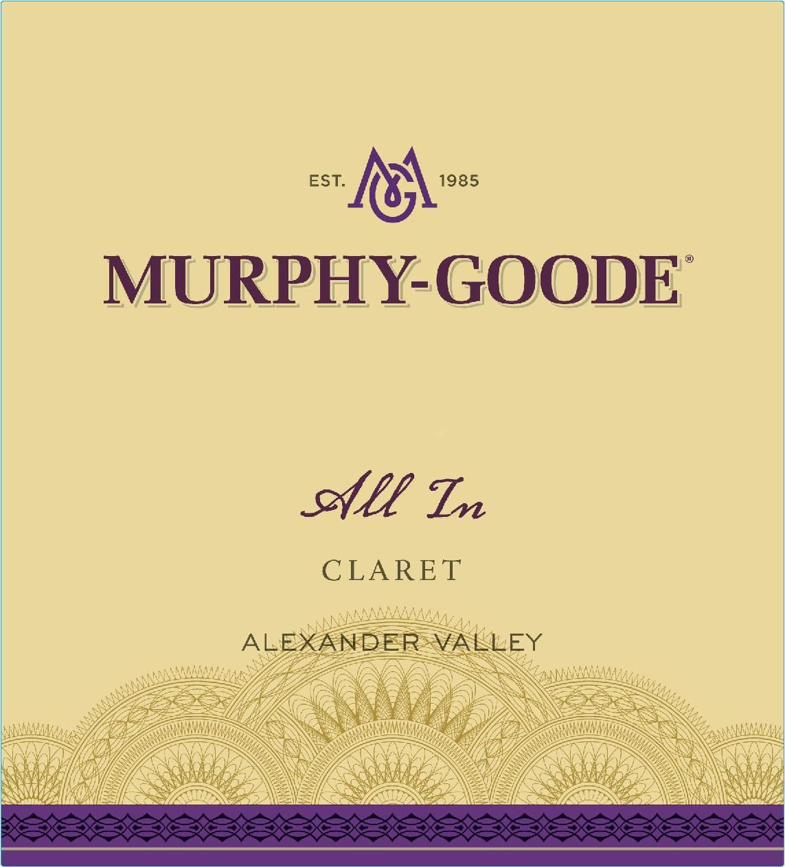 Murphy-Goode All-In Claret 2013 Front Label