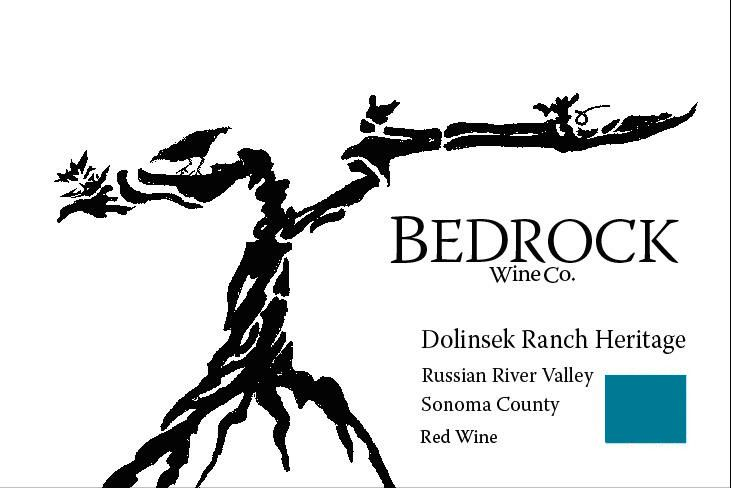 Bedrock Wine Company Dolinsek Ranch Heritage 2016 Front Label