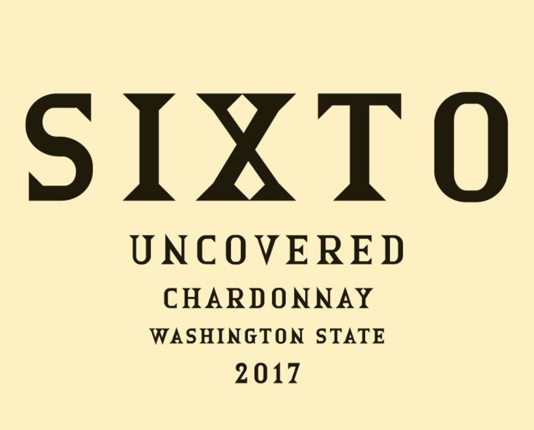 Sixto Uncovered Chardonnay 2017  Front Label