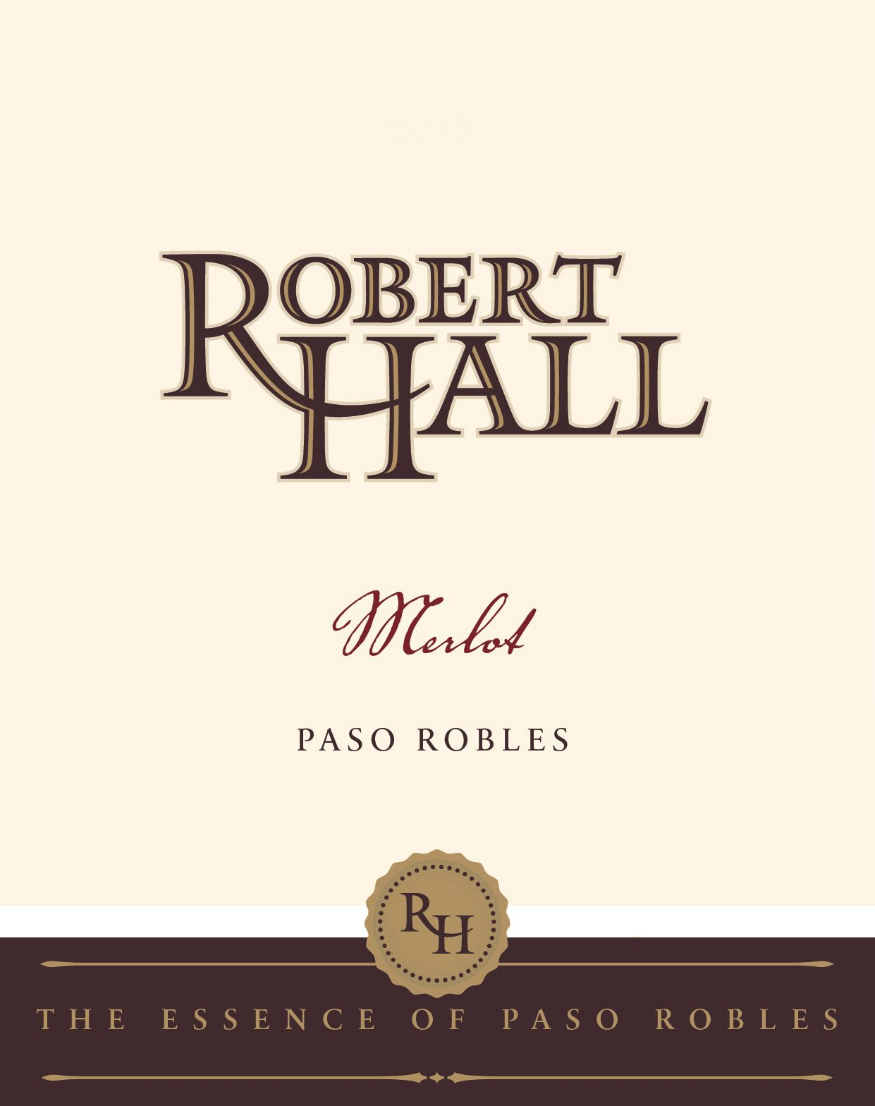 Robert Hall Merlot 2016  Front Label