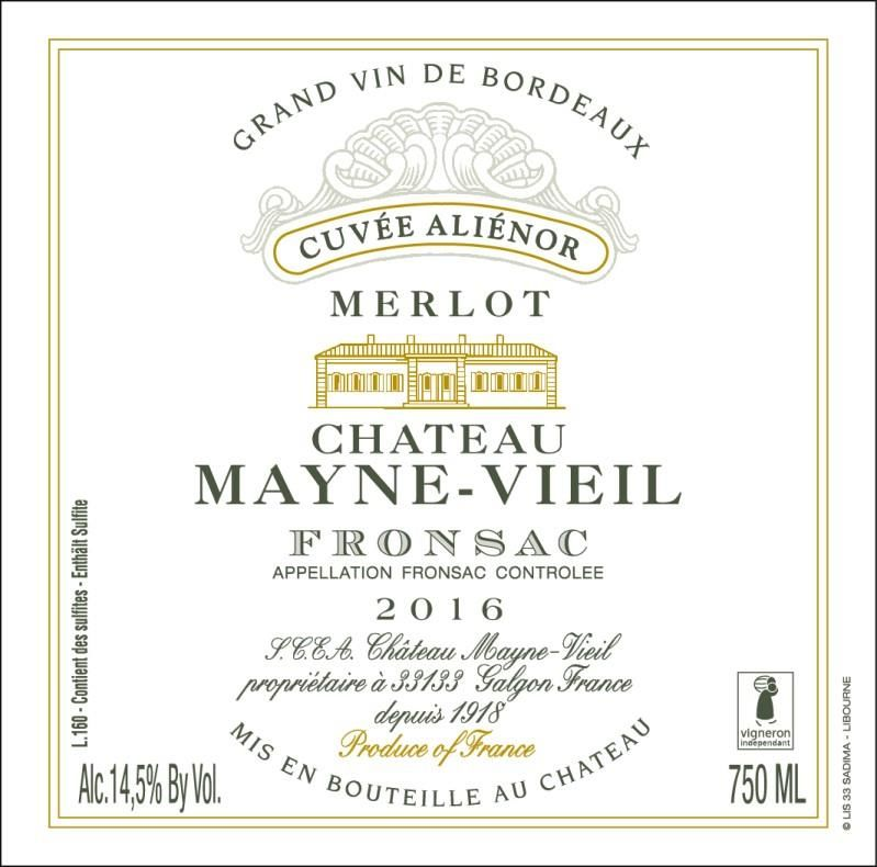 Chateau Mayne Vieil Cuvee Alienor 2016  Front Label