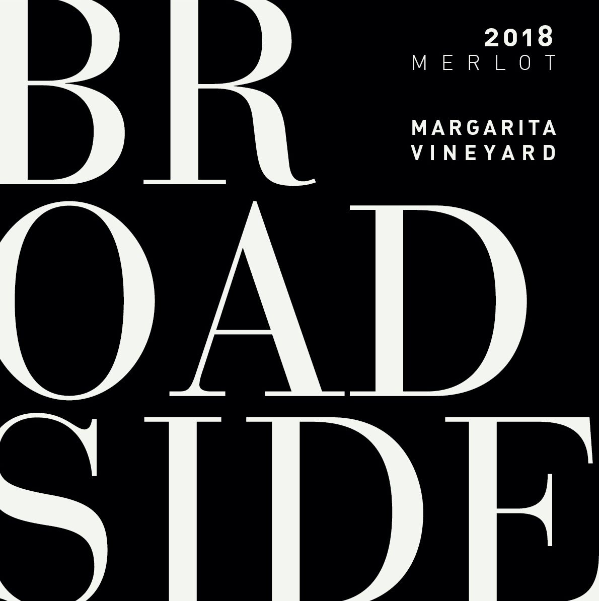 Broadside Margarita Vineyard Merlot 2018  Front Label
