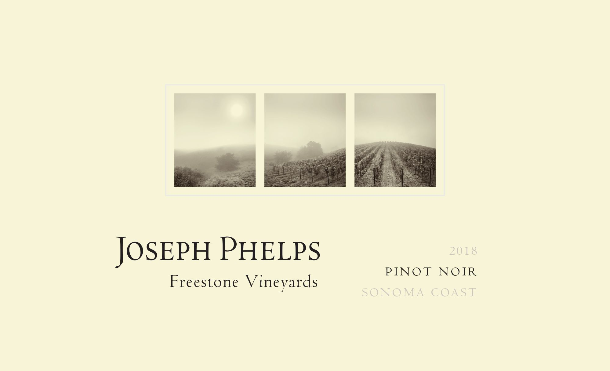 Joseph Phelps Freestone Vineyards Sonoma Coast Pinot Noir 2018  Front Label