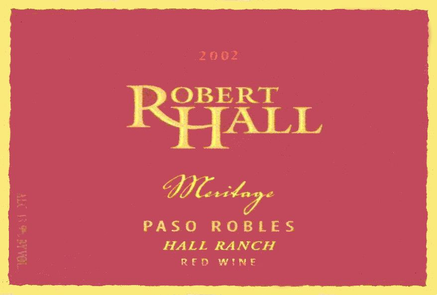 Robert Hall Hall Ranch Meritage Red Blend 2002  Front Label