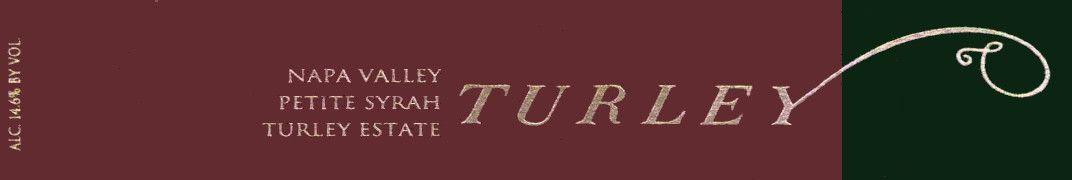 Turley Estate Petite Syrah 2007  Front Label