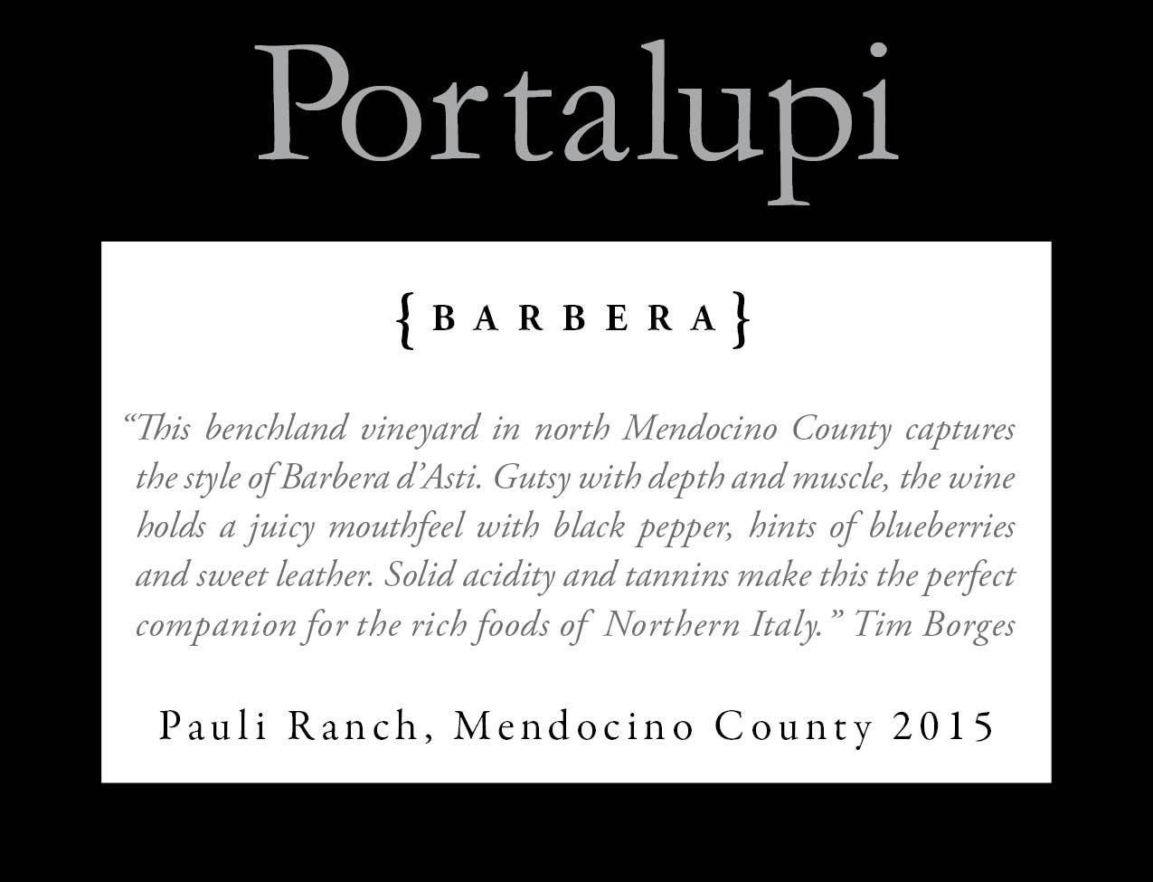 Portalupi Pauli Ranch Barbera 2016  Front Label