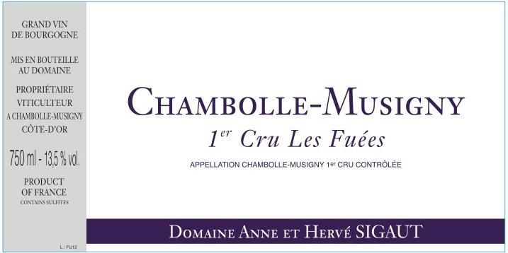 Domaine Anne et Herve Sigaut Chambolle-Musigny Les Fuees Premier Cru 2017  Front Label