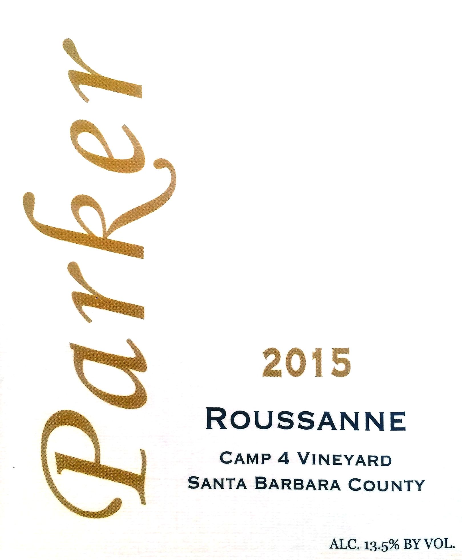 Parker Winery Camp 4 Vineyard Rousanne 2015  Front Label