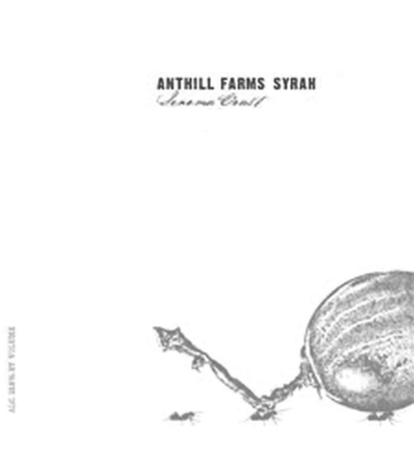 Anthill Farms Sonoma Coast Syrah 2016  Front Label