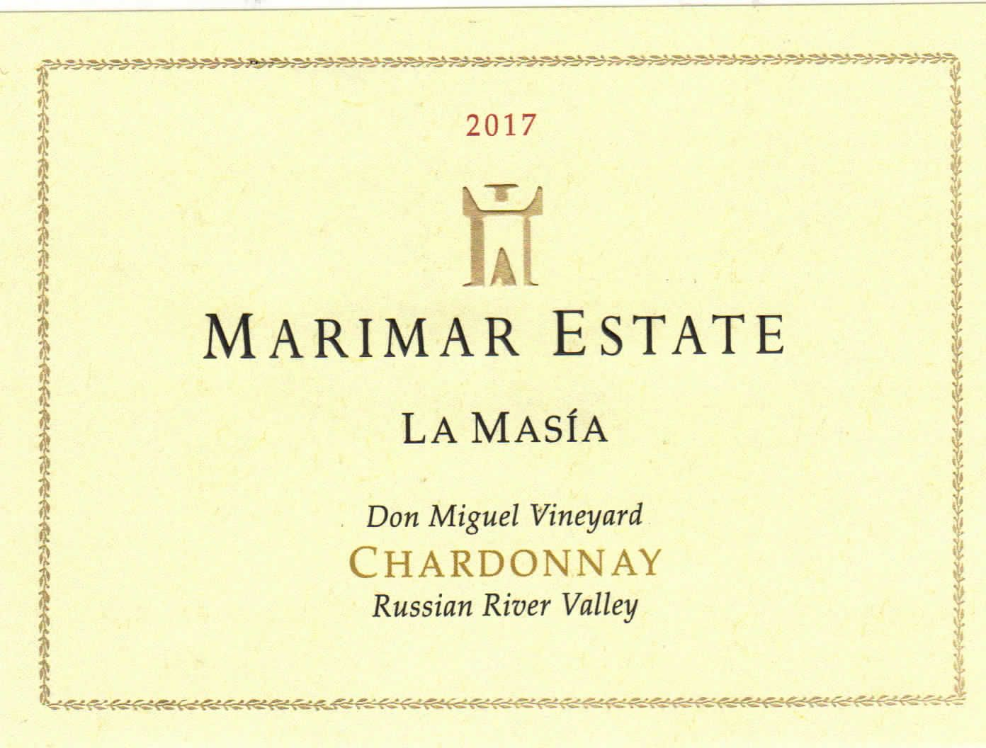 Marimar Estate Don Miguel Vineyard La Masia Chardonnay 2017  Front Label