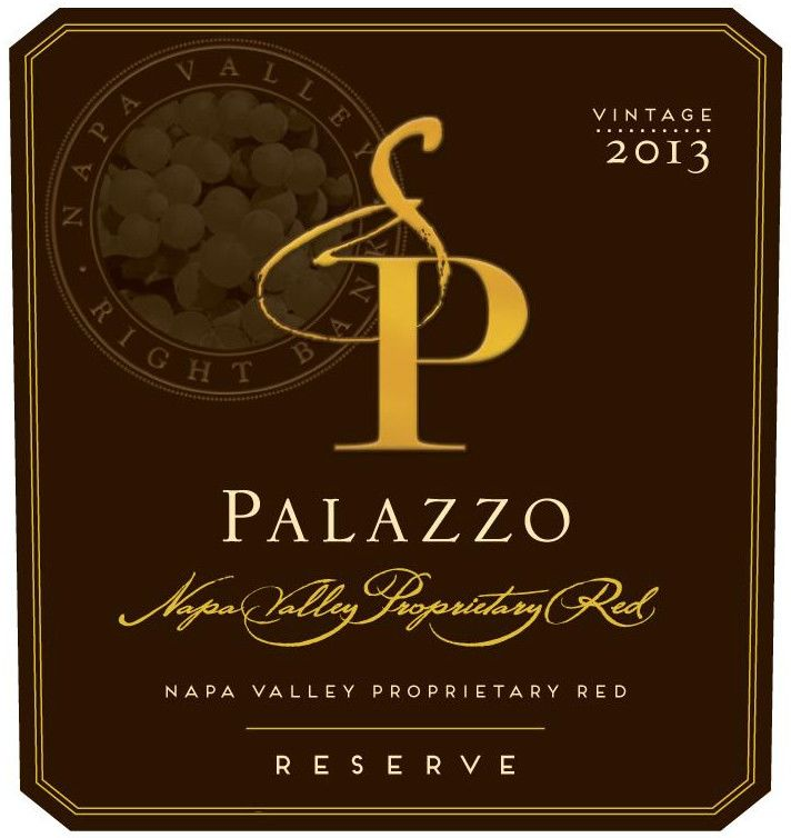 Palazzo Proprietary Red Reserve 2013 Front Label