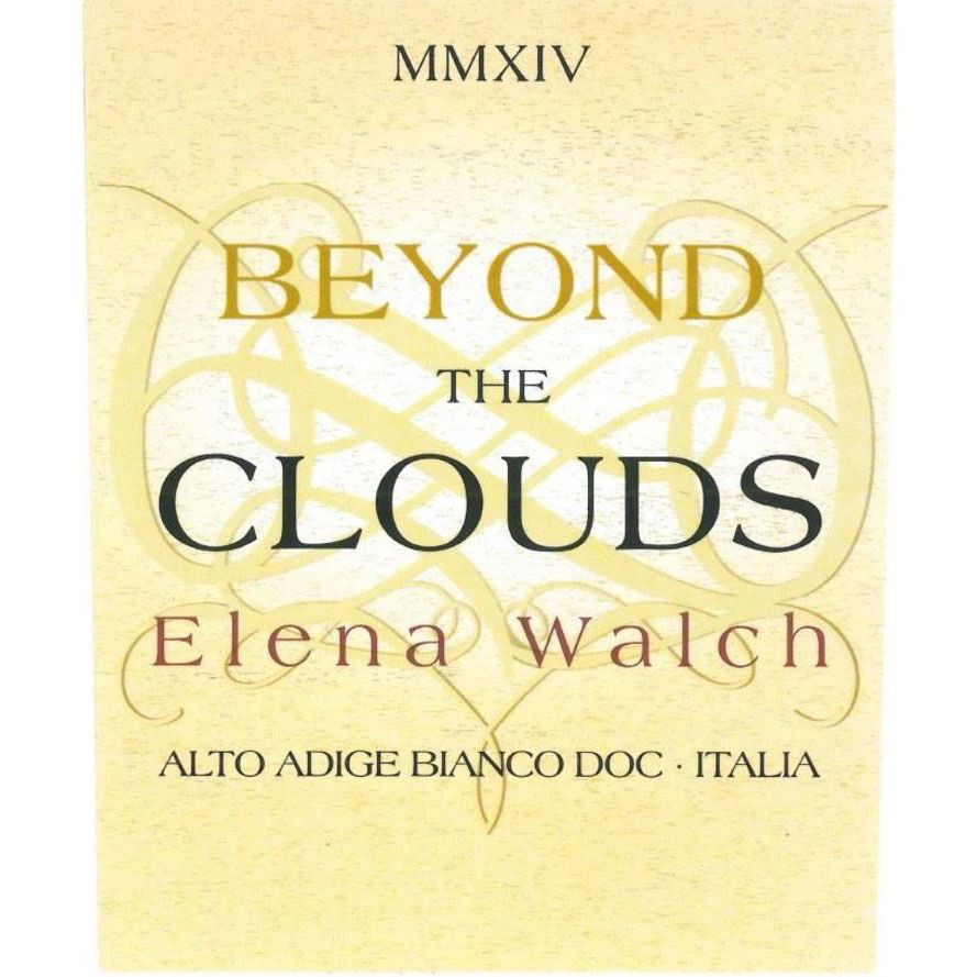 Elena Walch Beyond The Clouds White Blend 2018  Front Label