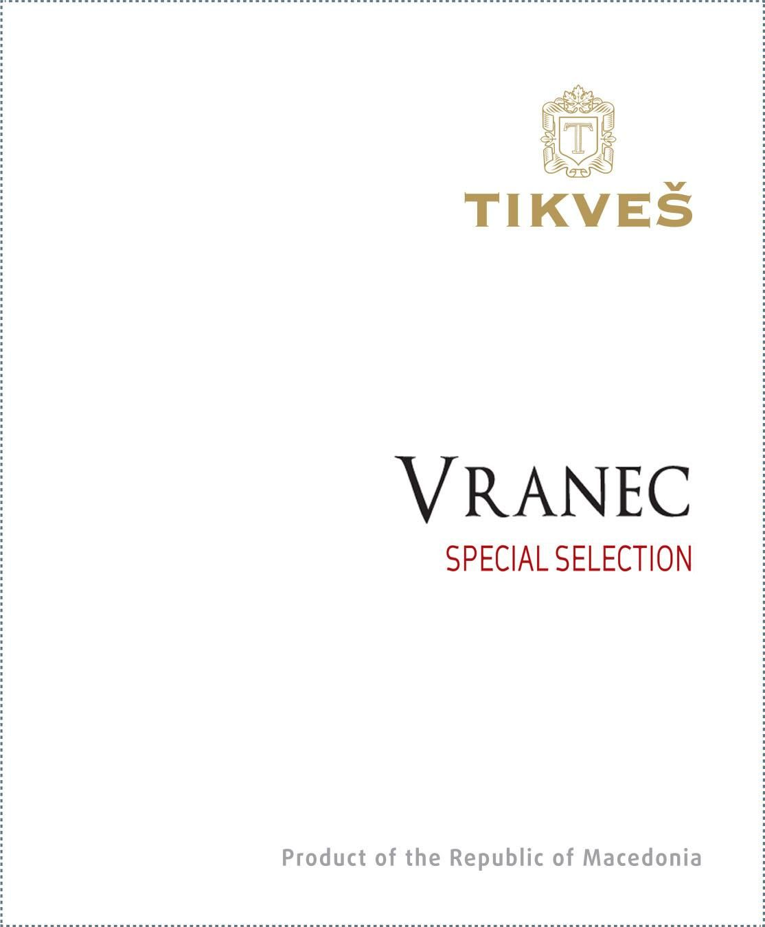 Tikves Vranec Special Selection 2016  Front Label