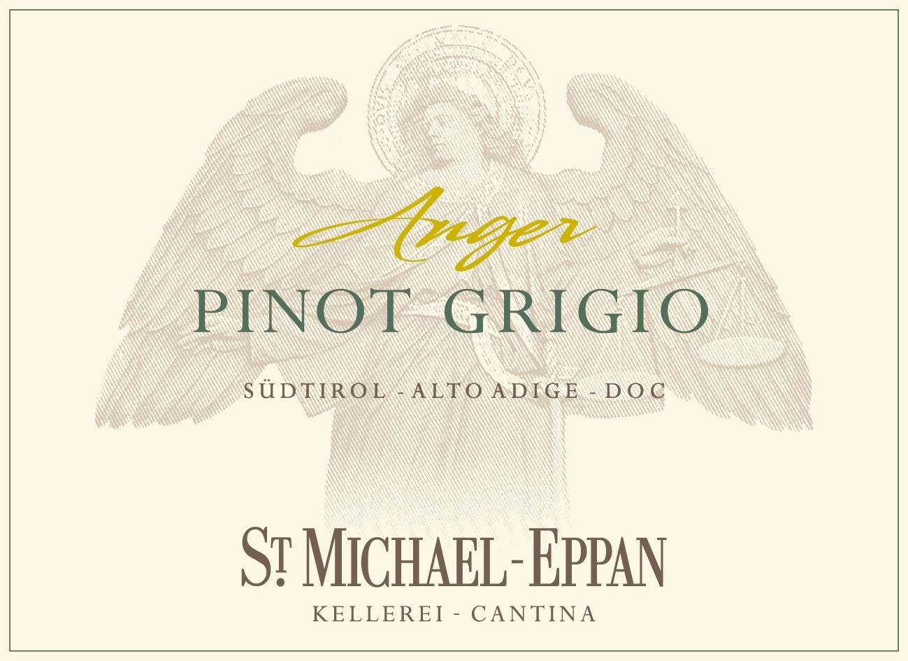 St. Michael-Eppan Anger Pinot Grigio 2018  Front Label