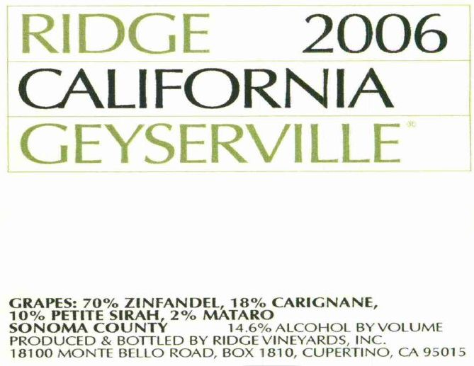Ridge Geyserville (3 Liter Bottle - stained label) 2006  Front Label