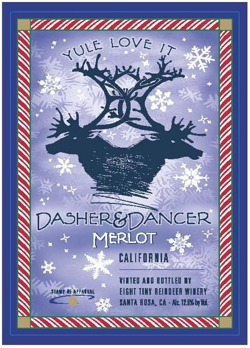 Eight Tiny Reindeer Winery Dasher & Dancer Merlot  Front Label