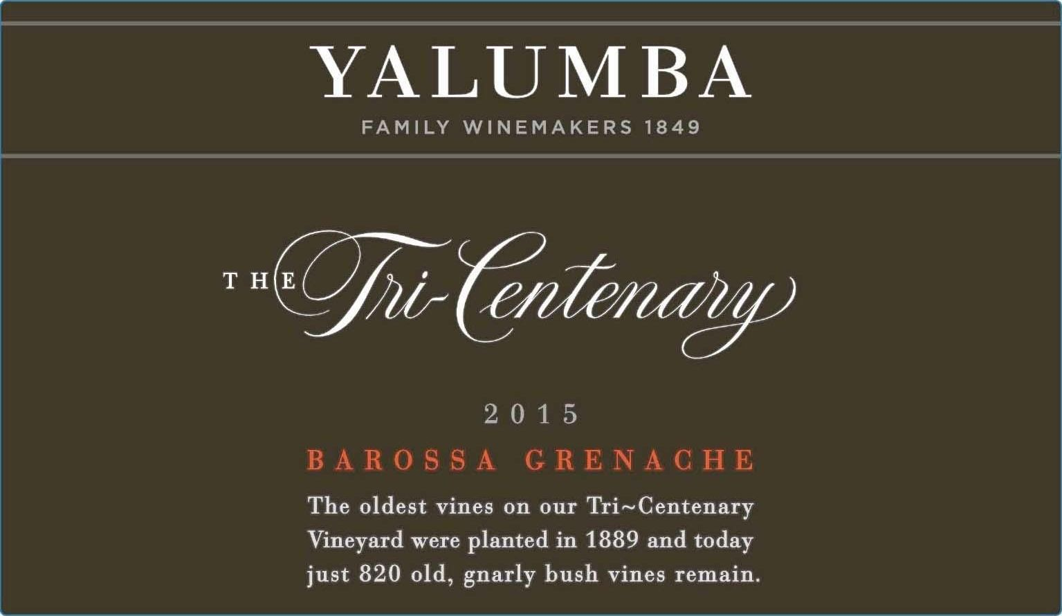 Yalumba Tri-Centenary Vineyard Grenache 2015  Front Label