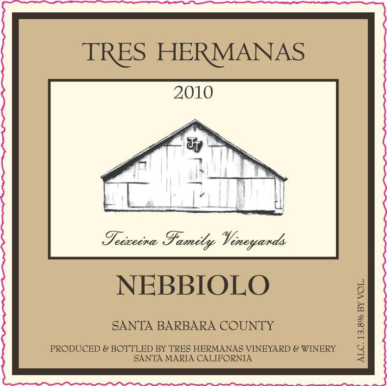 Tres Hermanas Vineyard & Winery Nebbiolo 2010  Front Label