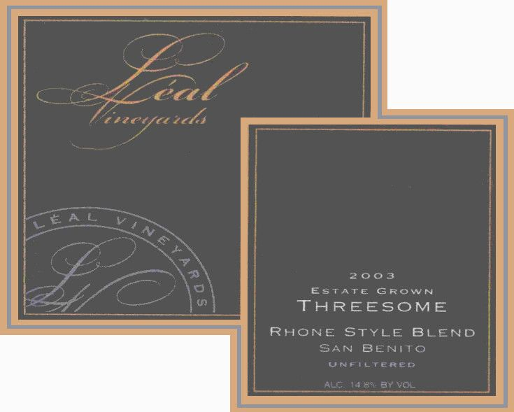 Leal Vineyards Estate Threesome 2003 Front Label