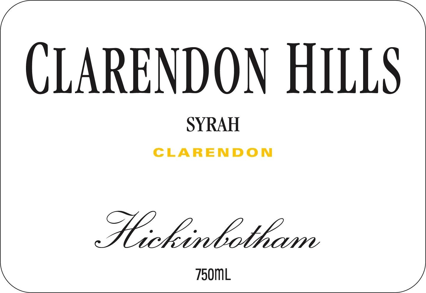 Clarendon Hills Hickinbotham Syrah 2011  Front Label