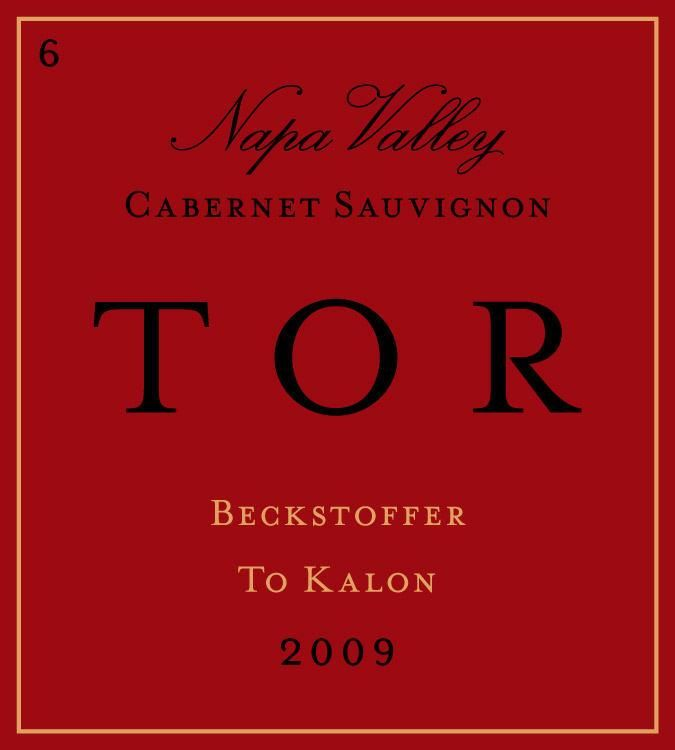 TOR Beckstoffer To Kalon Clone 6 Cabernet Sauvignon 2009  Front Label