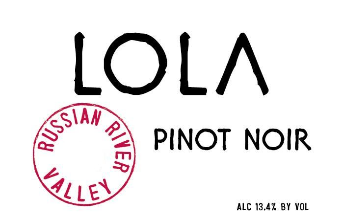 LOLA Wines Russian River Valley Pinot Noir 2017 Front Label