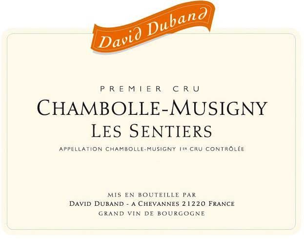David Duband Chambolle-Musigny Les Sentiers Premier Cru 2009  Front Label