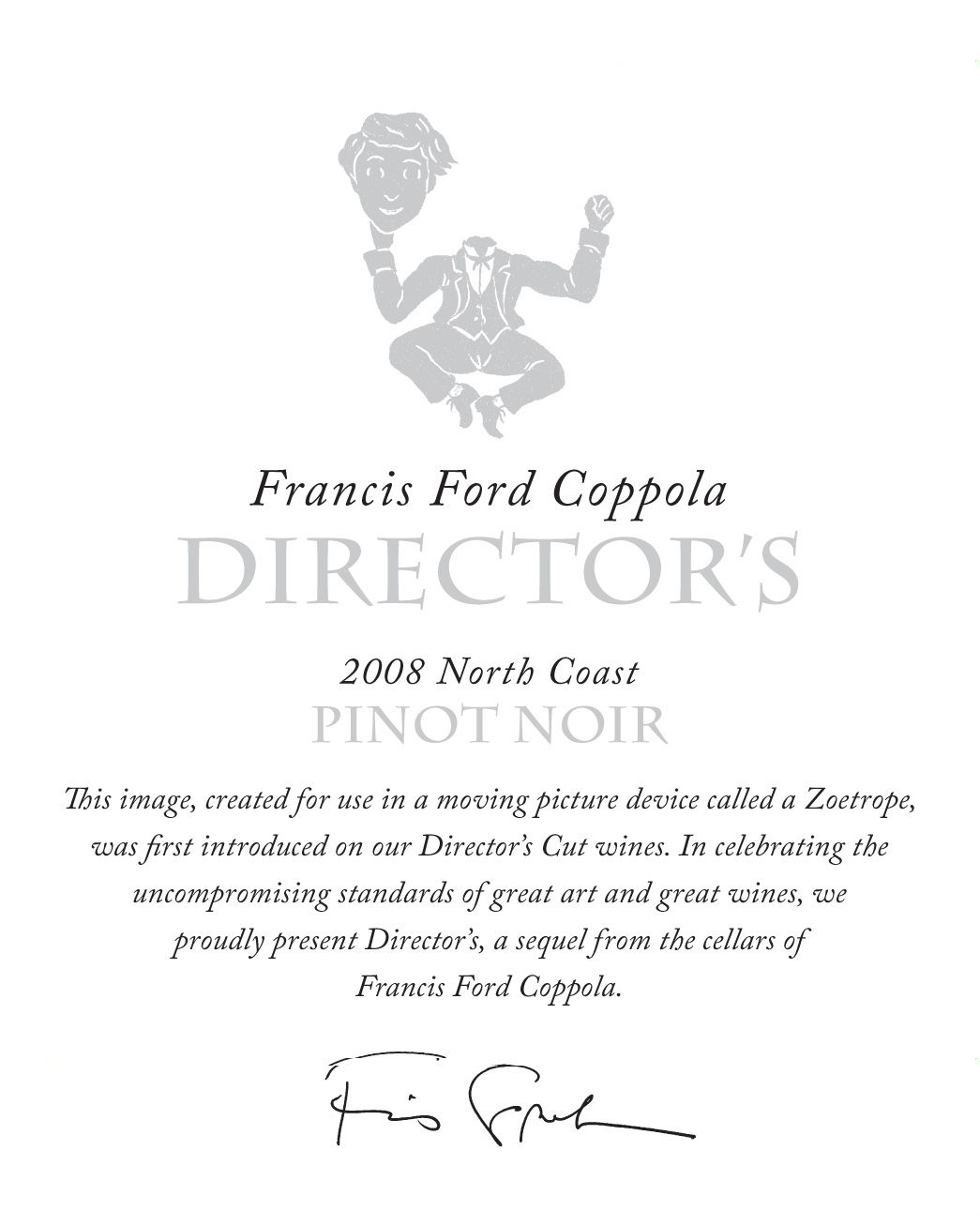 Francis Ford Coppola North Coast Director's Pinot Noir 2008 Front Label